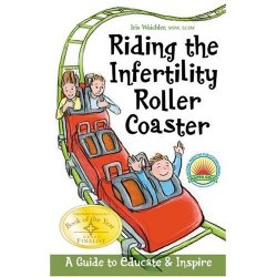 Riding_the_Infertility_Roller_Coaster